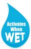 Activates when Wet